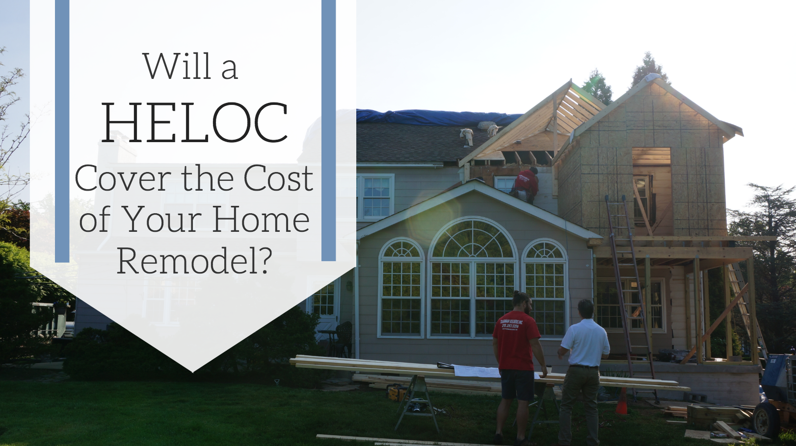 Will a HELOC cover the cost of your home remodel?2