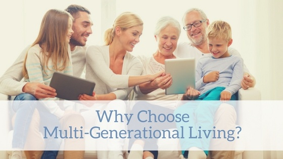 Tilghman Blog   Why Multigenerational Living