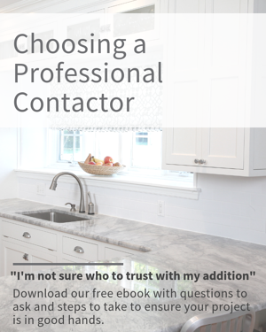 DOWNLOAD: Choosing a pro contractor for your home addition