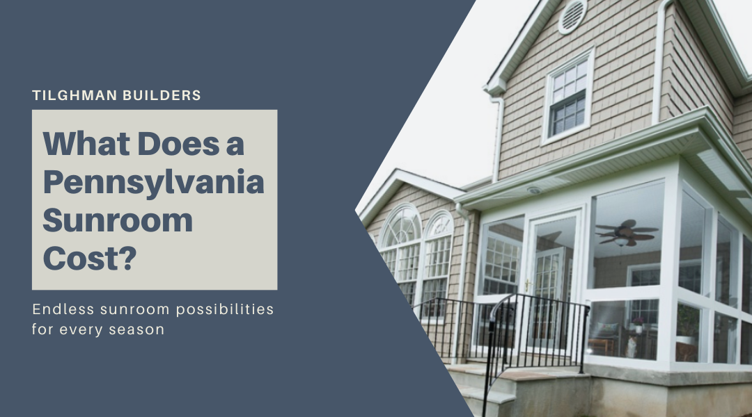 What Does a Pennsylvania Sunroom Cost?